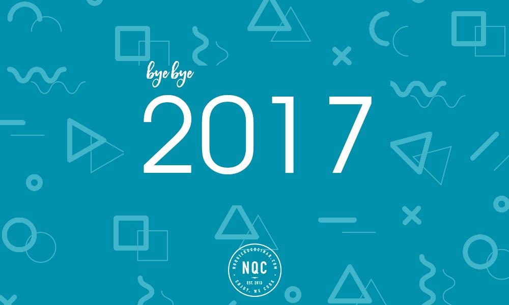 Nos despedimos del 2017 en NoQuieroCocinar.com